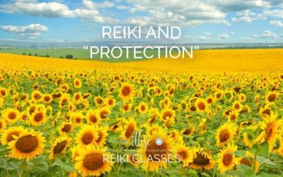 "Reiki and ""Protection"""