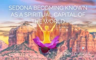 Sedona Becoming Known as a Spiritual Capital of the World